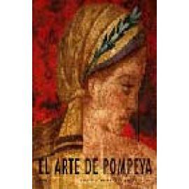El arte de Pompeya - Imagen 1