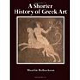 A Shorter History of Greek Art - Imagen 1