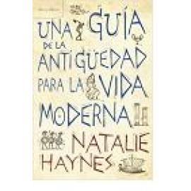 Una guía de la Antigüedad para la vida moderna - Imagen 1