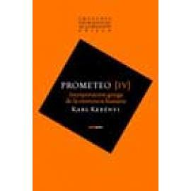 Imágenes primigenias de la religión griega, vol. IV. Prometeo. Interpretación griega de la existencia humana - Imagen 1