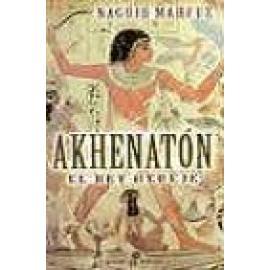 Akhenaton . El rey hereje. (bolsillo) - Imagen 1