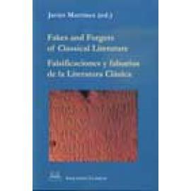 Fakes and Forgers of Classical Literature. Falsificaciones y falsarios de la Literatura Clásica. - Imagen 1