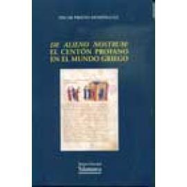De alieno nostrum: el Centón profano en el mundo griego - Imagen 1
