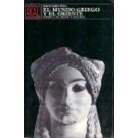 El mundo griego y el Oriente I. El siglo V (510-403) - Imagen 1
