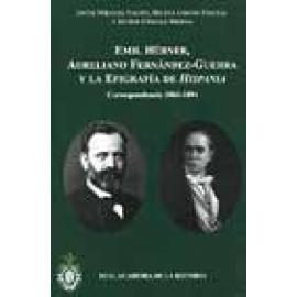 Emil Hübner, Aureliano Fernández-Guerra y la epigrafía de Hispania. Correspondencia 1860-1894 - Imagen 1