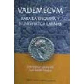 VADEMECUM PARA LA EPIGRAFIA Y NUMISMATICA LATINAS - Imagen 1