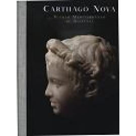 Carthago Nova. Puerto Mediterráneo de Hispania - Imagen 1