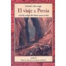 El viaje a Persia. - Imagen 1