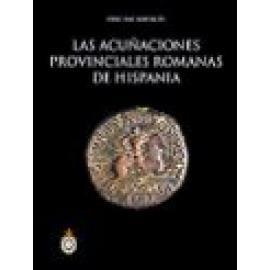 Las acuñaciones provinciales romanas de Hispania - Imagen 1
