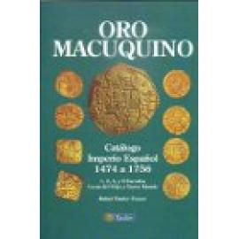 Oro Macuquino. Catálogo Imperio Español 1474 a 1756. cecas españolas y americanas - Imagen 1