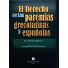 El derecho en las paremias grecolatinas y españolas. - Imagen 1