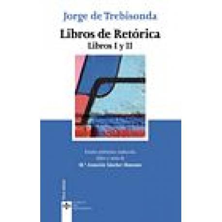 Libros de Retórica. Libros I y II