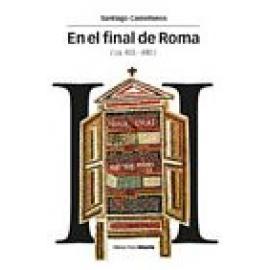 En el final de Roma(ca. 455-480) La solución intelectual - Imagen 1
