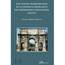 Los cultos tradicionales en la política legislativa del emperador Constantino (306-337) - Imagen 1