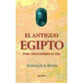 El antiguo Egipto por cinco deben al día - Imagen 1