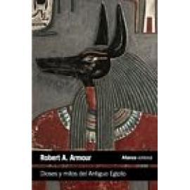 Dioses y mitos del Antiguo Egipto - Imagen 1
