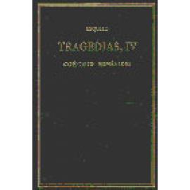 Tragedias. Vol. IV : Coéforos. Euménides - Imagen 1