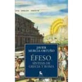 Éfeso, síntesis de Grecia y Roma - Imagen 1