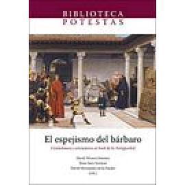 El espejismo del bárbaro. Ciudadanos y extranjeros al final de la Antigüedad - Imagen 1