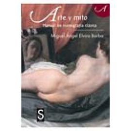 Arte y Mito. Manual de iconografía clásica. NUEVA EDICIÓN - Imagen 1