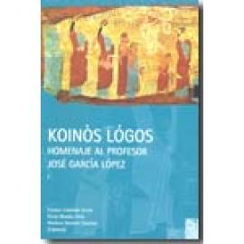 Koinòs Lógos. Homenaje al profesor José García López. 2 vols. - Imagen 1