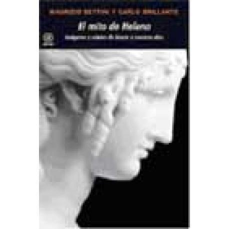 El mito de Helena. Imágenes y relatos de Grecia a nuestros días