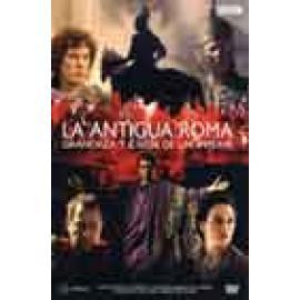 La Antigua Roma. Grandeza y caida de un imperio. DVD - Imagen 1