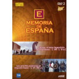 Memoria de España. vol. II: Tartesos, el reino legendario de Argantonio .S. VIII - S. VI a.C. Las grandes potencias se disputan