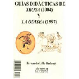 Guías didácticas de Troya (Wolfgang Petersen, 2004) y la Odisea (Andrei Konchalovsky, 1997).