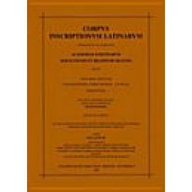 Corpus Inscriptionum Latinarum: Consilio Et Auctoritate Academiae scientiarum rei publicae democraticae germanicae. Editum volum