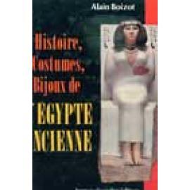 Histoire, costumes, bijoux de l'Égypte ancienne - Imagen 1