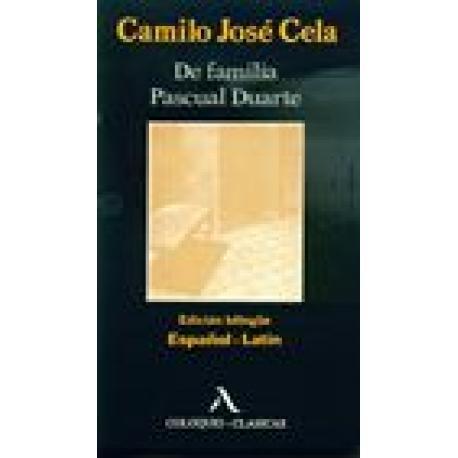 De familia Pascual Duarte. Edición bilingüe español-latín