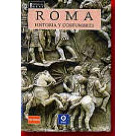 Roma. Historia y costumbres - Imagen 1