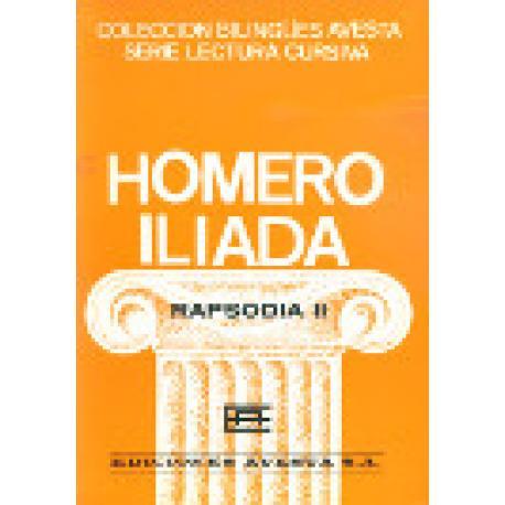 Ilíada. Rapsodias II a XI. Edición bilingüe. 10 libritos