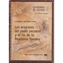 Los progresos del poder personal y el fin de la Rapública Romana - Imagen 1