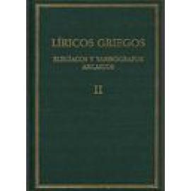 Líricos griegos. Elegíacos y yambógrafos arcaicos (Siglos VII-V a.C.) Vol. II. CUARTA EDICIÓN REVISADA Y ACTUALIZADA - Imagen 1