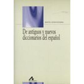De antiguos y nuevos diccionarios del español - Imagen 1