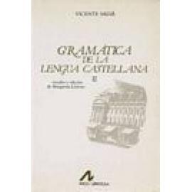 Gramática de la lengua castellana, según ahora se habla. 2 vols. - Imagen 1