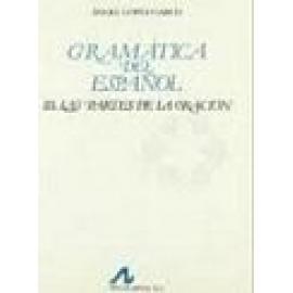 Gramática del español. Vol III: Las partes de la oración - Imagen 1