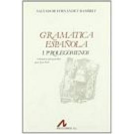 Gramática española. Vol 1: Prolegómenos - Imagen 1