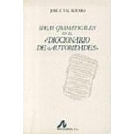 Ideas gramaticales en el «diccionario de autoridades». - Imagen 1