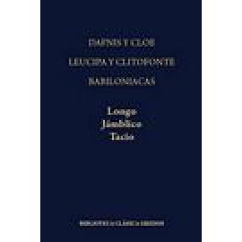 Dafnis y Cloe.Leucipa y Clitofonte.Babiloniacas (Resumen de Focio y fragmentos) - Imagen 1