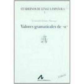 Valores gramaticales de «se». 5ª edición - Imagen 1