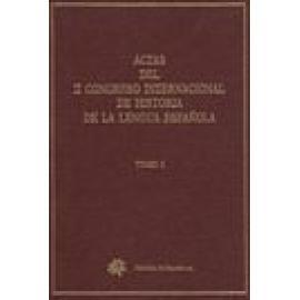 Actas del II congreso internacional de historia de la lengua española. 2 vols. - Imagen 1