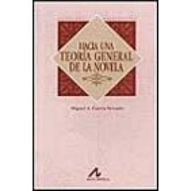 Hacia una teoría general de la novela. - Imagen 1