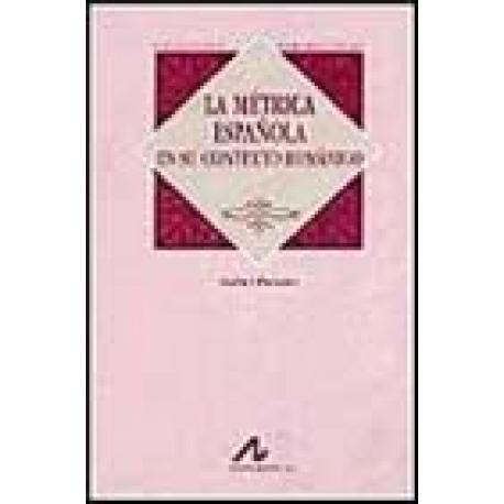 La métrica española en su contexto románico
