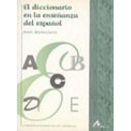 El diccionario en la enseñanza del español. - Imagen 1