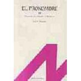 El pronombre. Vol II: Numerales, indefinidos, relativos átonos y tónicos. - Imagen 1