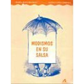 Modismos en su salsa. - Imagen 1