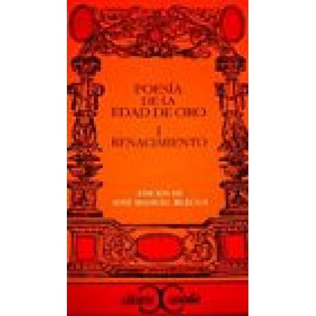 Poesia de la Edad de Oro Vol I: Renacimiento